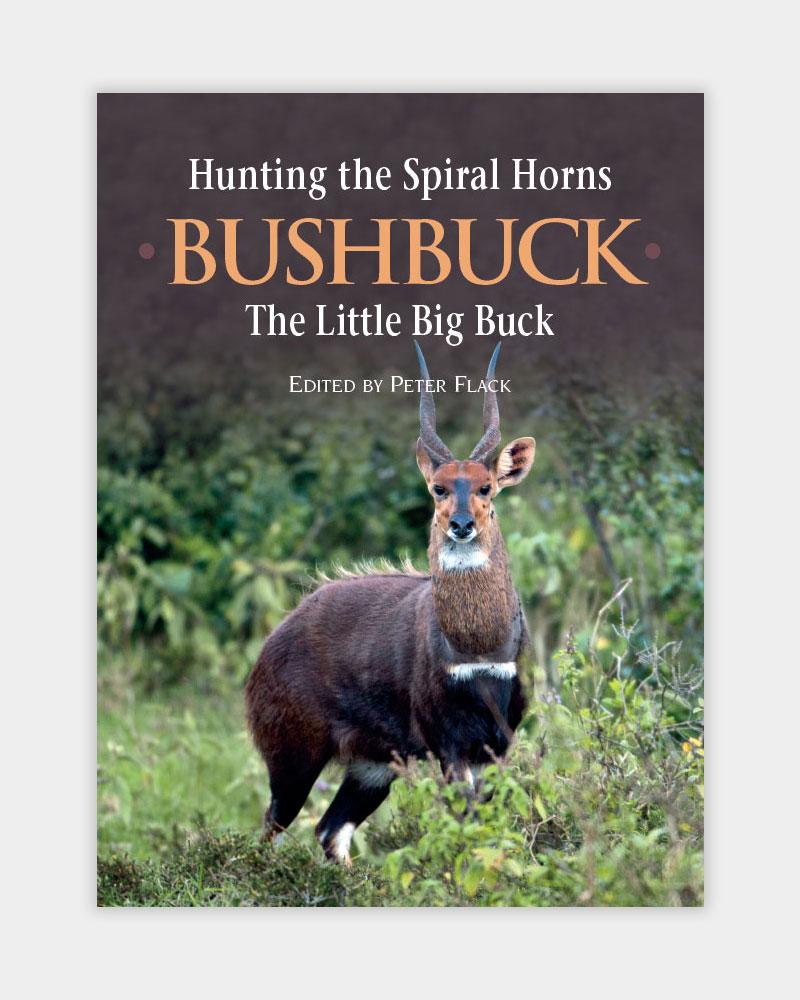 Hunting the Spiral Horns - Bushbuck, the Little Big Buck