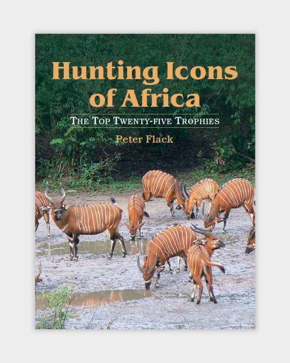 Hunting Icons of Africa - the Top Twenty-five Trophies